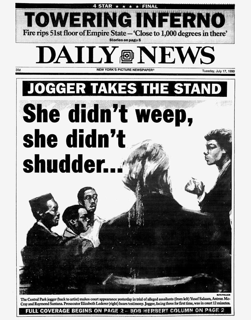 Daily News front page dated July 17, 1990 Headline: Jogger Takes The Stand She didn't weep, she didn't shudder The Central Park jogger (back to artist) makes court appearance yesterday in trial of alleged assailants (from left) Yusef Salaam, Antron McCray and Raymond Santana. Prosecutor Elizabeth Lederer (right) hears testimoney. Jogger, facing three for first time, was in court 12 minutes. (Photo By: /NY Daily News via Getty Images)