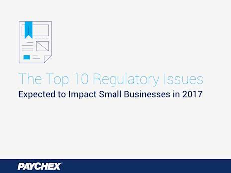 As the country's small business owners prepare for a new year and changes likely to come as a result of the new administration, Paychex has identified the top regulatory issues of 2017.Click here for high-resolution version