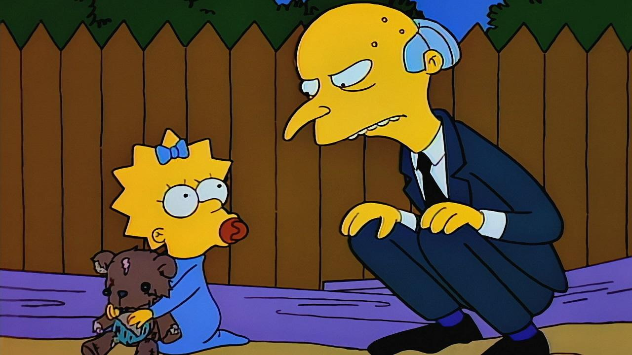 <p>                                     <strong>The episode:&#xA0;</strong>Mr Burns appears to have everything, yet he secretly craves the one thing money can&#x2019;t buy &#x2013; his childhood teddy bear, Bobo. Inexplicably, it ends up in the hands of one Maggie Simpson.                                 </p>                                                                                                                               <p>                                     <strong>Why it&#x2019;s one of the best:&#xA0;</strong>The Simpsons often wears its pop-culture references on its sleeve and perhaps none more so than in &quot;Rosebud.&quot; Part Citizen Kane-parody, part examination into the mind of an unloved billionaire, Mr Burns manages to steal the show throughout with a bunch of ridiculous schemes to try and get Bobo back. The highlight, though, has to be the Power Plant owner&#x2019;s attempt to take over every television station to try and emotionally blackmail Homer. The split-second turn from Homer being worried about the fate of his TV shows to&#xA0;<em>really&#xA0;</em>getting involved in the plight of a fictional Smithers skit ranks as one of the series&#x2019; finest gags.                                 </p>