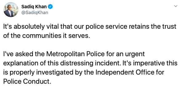 Sadiq Khan called on the police to explain their actions in the video. (Twitter)