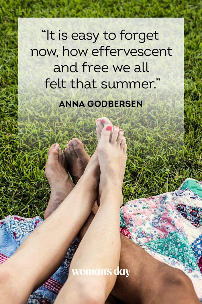 """<p>""""It is easy to forget now, how effervescent and free we all felt that summer.""""</p>"""