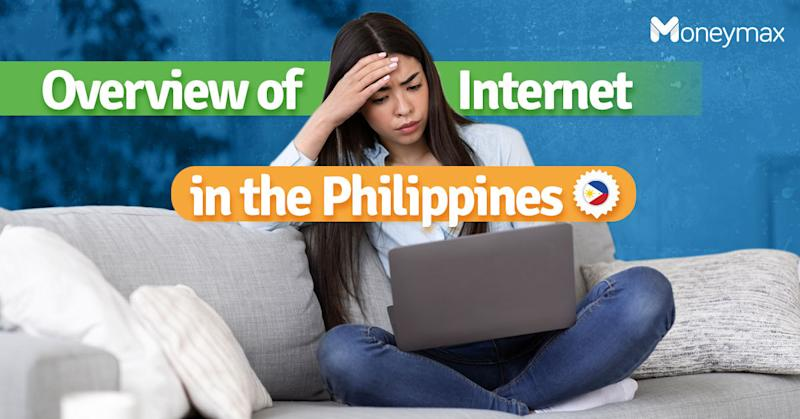 Internet in the Philippines: Why is it Slow and Expensive? | Moneymax