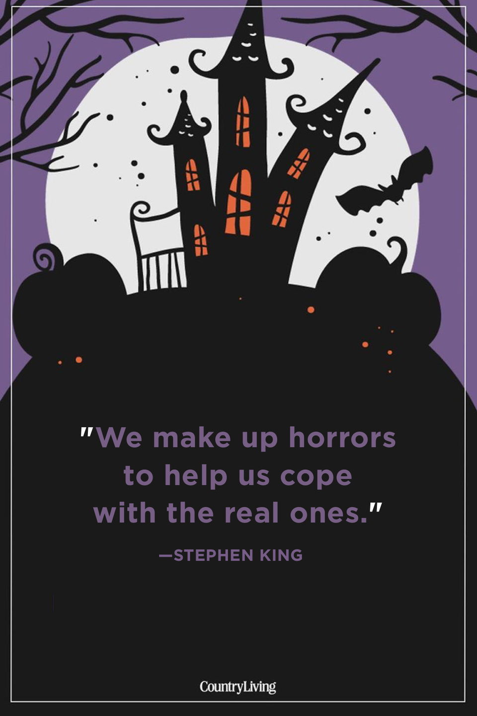 """<p>""""We make up horrors to help us cope with the real ones.""""</p>"""
