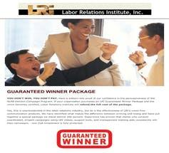 An old brochure from the Labor Relations Institute offered clients a money-back guarantee that it could successfully prevent employees from forming a union.