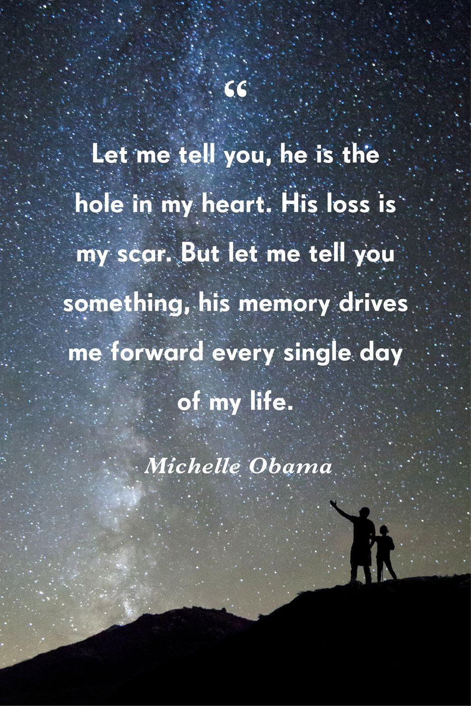"""<p>""""Let me tell you, he is the hole in my heart. His loss is my scar. But let me tell you something, his memory drives me forward every single day of my life.""""</p>"""