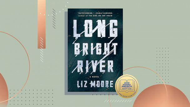 "PHOTO: ""Long Bright River"" by Liz Moore is a page-turning thriller about a female cop and her lost sister set in a neighborhood rocked by the opioid crisis. (ABC News Photo Illustration, Riverhead Books)"