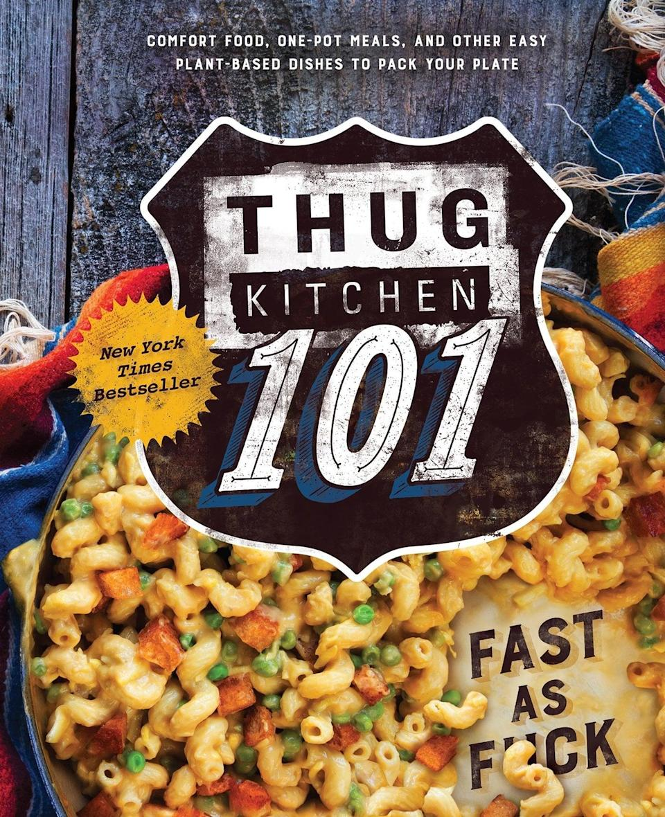 <p><span><strong>Thug Kitchen 101: Fast as F*ck</strong></span> ($27) is perfect for anybody who only has time for takeout. The cookbook features over 100 easy and healthy recipes guaranteed to be faster than delivery, and all written with a hilarious tone at that.</p>