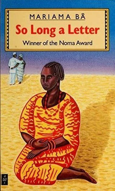 <p><strong>Genre:</strong> Fiction</p><p><strong>Most famous works</strong>: So Long A Letter (1979)</p><p>Such is the popularity of feminist Senegalese author Mariama Bâ that her books have been translated into more than a dozen languages. She is famed for her ground-breaking voice on the experience of African women, for which she has received widespread critical acclaim, even receiving the inaugural Noma Literary Prize for Publishing in Africa. Her semi-autobiographical novel, So Long a Letter, is written in the form of a letter from a widow to a her friend following the death of her husband. </p>