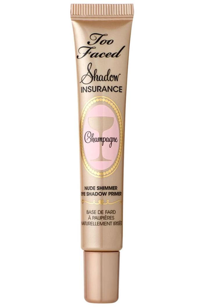 """<p>This shadow primer is only champagne-tinted, but it latches on to your lids for hours on end. So even after a long night of drinking the real stuff, your eyeshadow will remain flawless.</p><p><strong>Too Faced</strong> Shadow Insurance Champagne, $20, <a rel=""""nofollow noopener"""" href=""""https://www.toofaced.com/p/eye-shadow-primers/shadow-insurance-champagne/"""" target=""""_blank"""" data-ylk=""""slk:toofaced.com"""" class=""""link rapid-noclick-resp"""">toofaced.com</a>.</p>"""