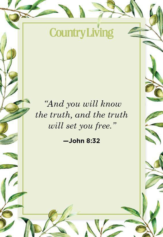 """<p>""""And you will know the truth, and the truth will set you free.""""</p>"""