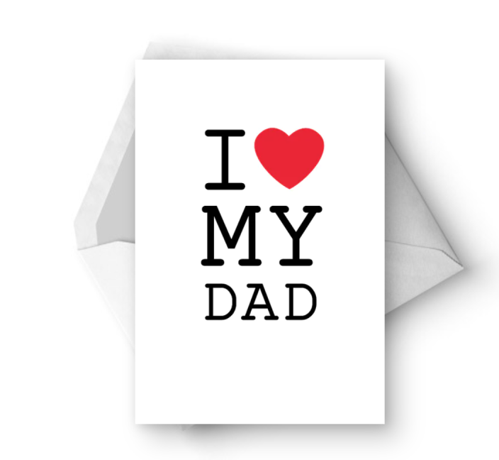 """<p>The classic I Heart NY imagery gets a Father's Day update with this stylish card.</p><p><strong><em>Get the printable at <a href=""""https://www.greetingsisland.com/preview/cards/i-love-my-dad/94-2073"""" rel=""""nofollow noopener"""" target=""""_blank"""" data-ylk=""""slk:Greetings Island"""" class=""""link rapid-noclick-resp"""">Greetings Island</a>. </em></strong></p>"""