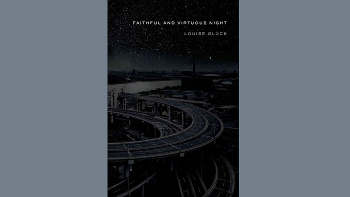 """Louise Gluck's """"Faithful and Virtuous Night"""" won the National Book Award in poetry in 2014."""