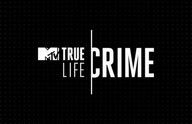 MTV Expands 'True Life' Franchise With Investigative True Crime Spinoff (Exclusive Video)