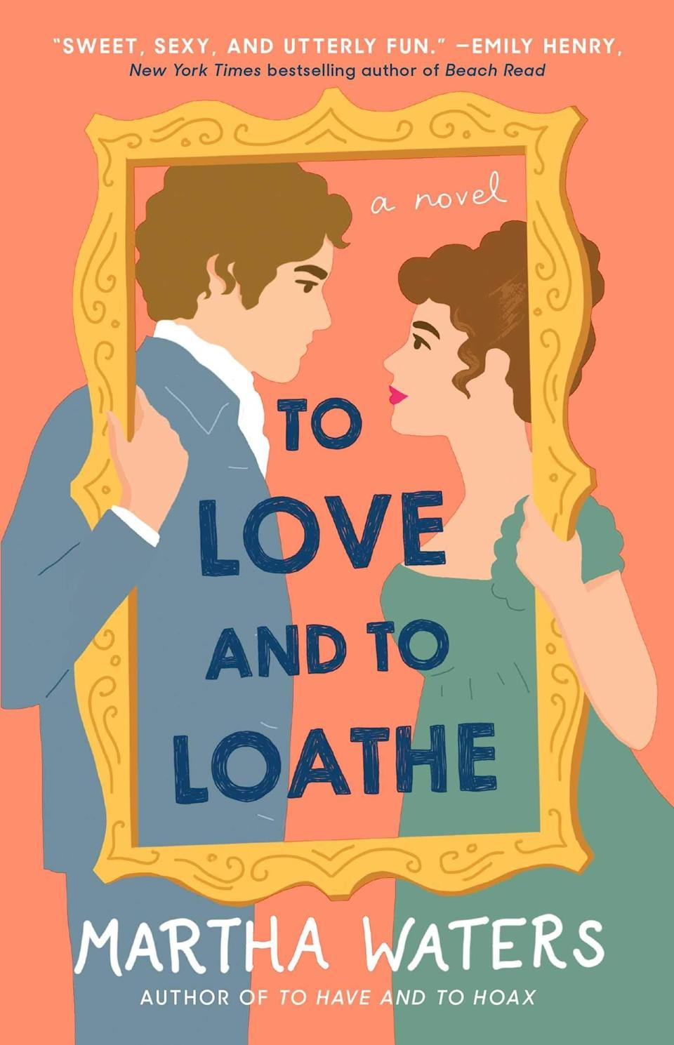 <p><span><strong>To Love and to Loathe</strong></span> is the second novel in Martha Waters's <strong>The Regency Vows</strong> series. This time around, the spotlight is on the electric chemistry between the widowed Diana, Lady Templeton and perpetual bachelor Jeremy, Marquess of Willingham as the two strike a wager that will almost certainly force them to confront their feelings for one another. </p> <p><em>Out April 6</em></p>