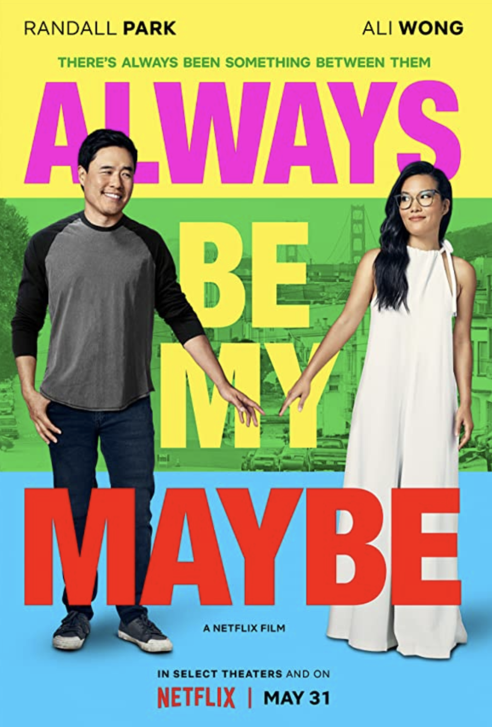 "<p>Comedian Ali Wong and <em>Fresh Off the Boat</em> star Randall Park play platonic friends, Sasha and Marcus. But when they reconnect after 15 years, they see each other in a new light.</p><p><a class=""link rapid-noclick-resp"" href=""https://www.netflix.com/search?q=always+be+&jbv=80202874"" rel=""nofollow noopener"" target=""_blank"" data-ylk=""slk:STREAM NOW"">STREAM NOW</a></p>"