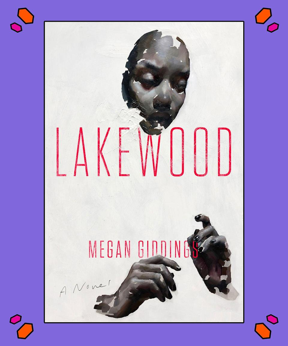 """<strong><em>Lakewood</em>, Megan Giddings</strong><br><br><em>Lakewood</em> finds protagonist Lena Johnson making the sacrifice of a lifetime after her grandmother dies. Dropping out of college for a job in Lakewood, Michigan so she can take care of her family, Johnson finds herself questioning her new, cushy reality – especially since her new job puts black bodies in jeopardy. Is her high-paying job free housing worth it?<br><br>""""Megan Giddings' <em>Lakewood </em>is a gripping thriller of ideas in the tradition of Kazuo Ishiguro's <em>Never Let Me Go</em>, depicting a terrifying world of public complicity and government-sponsored malpractice,"""" Matt Bell, author of <em>Scrapper, </em>details<em>.</em> """"Giddings asks: What happens when our want to be useful is weaponised against us, when the only way we see to help others is to invite harm upon ourselves?""""<br><br>Purchase your copy <a href=""""https://amzn.to/3di1XC7"""" rel=""""nofollow noopener"""" target=""""_blank"""" data-ylk=""""slk:here"""" class=""""link rapid-noclick-resp"""">here</a>."""