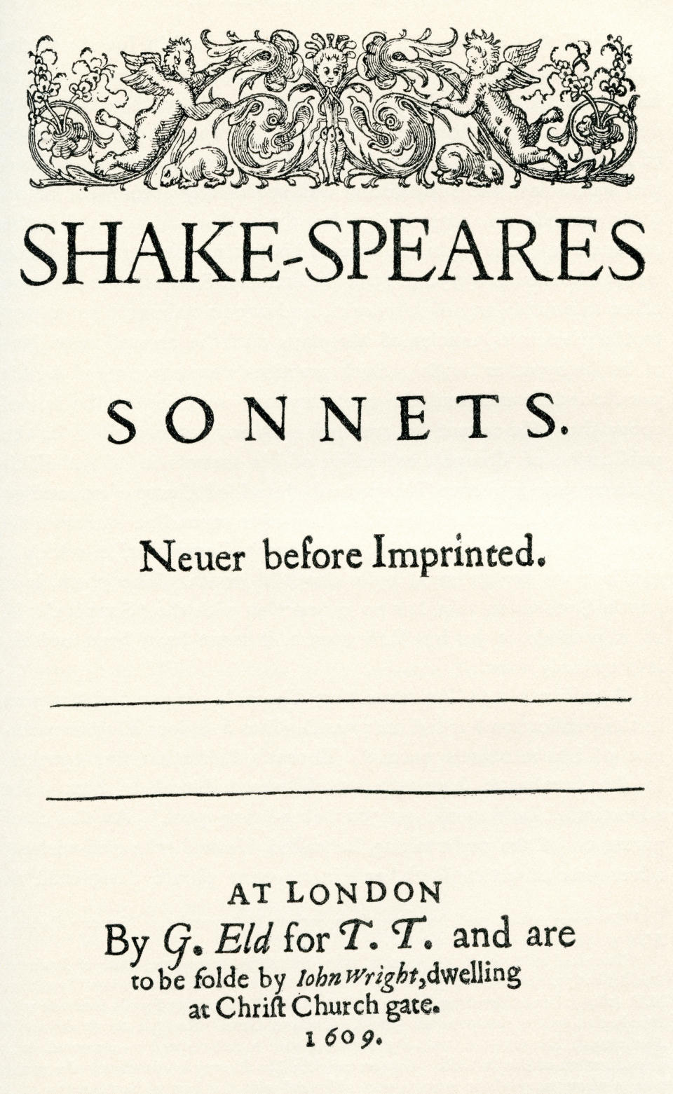 After the title-page of the first edition (in quarto) of Shakespeare's sonnets.  William Shakespeare, 1564 (baptised) - 1616.  English poet, playwright and actor.  From A Life of William Shakespeare, published 1908.(Photo by: Universal History Archive/Universal Images Group via Getty Images)
