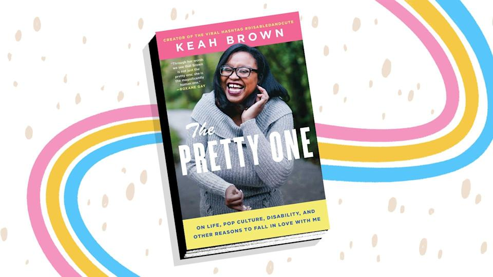 """In """"The Pretty One,"""" Keah Brown explores what it's like to be Black and disabled."""