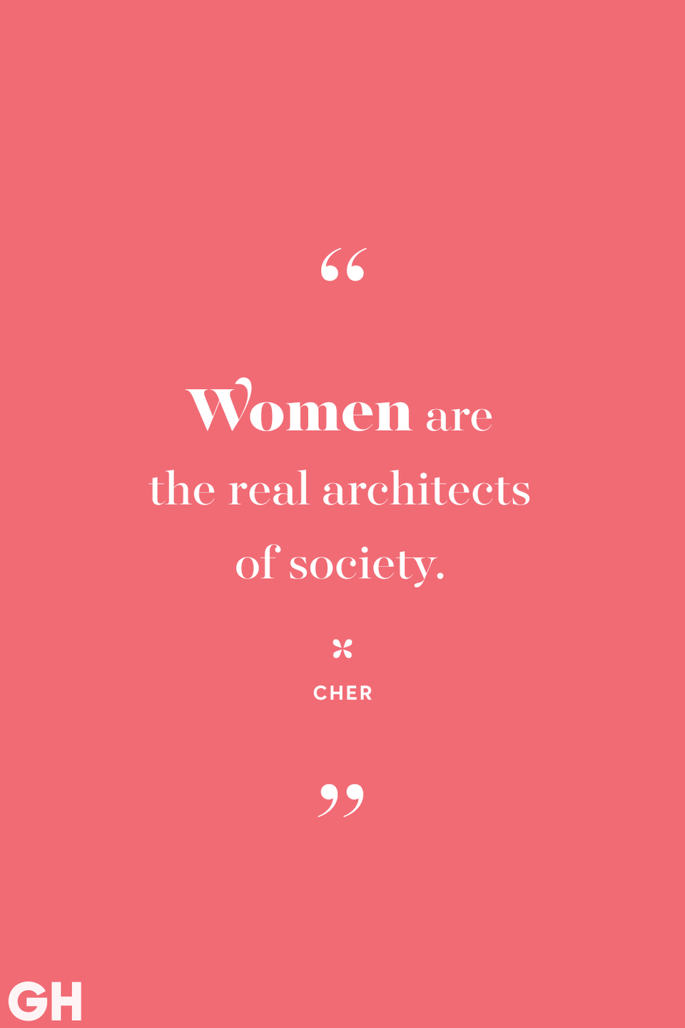 <p>Women are the real architects of society.</p>