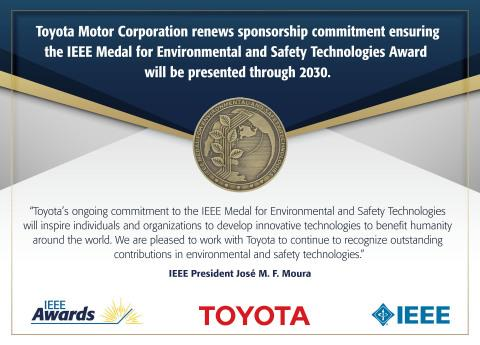 CORRECTING and REPLACING IEEE and Toyota Recognize Groundbreaking Achievements in Environmental and Safety Technologies with Innovative Award