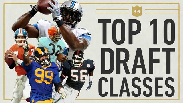 Elliot Harrison spans seven decades to list the 10 greatest draft classes in NFL history.
