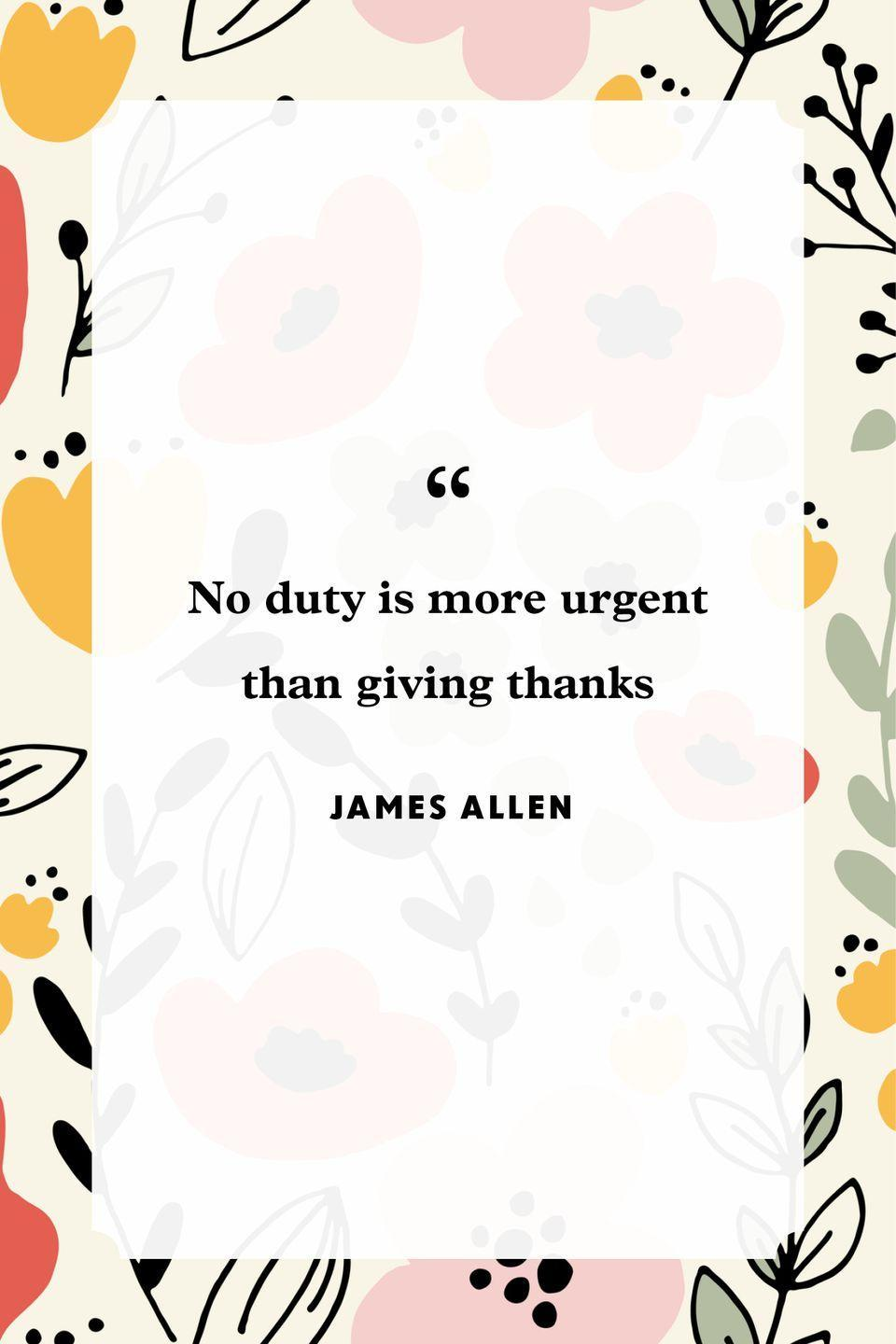 """<p>""""No duty is more urgent than giving thanks.""""</p>"""