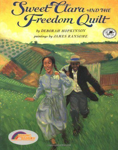 This 1995 classic is a fictional story of a seamstress who helps fellow enslaved people find freedom on the Underground Railroad using a quilt. (By Deborah Hopkinson, illustrated by James Ransome)