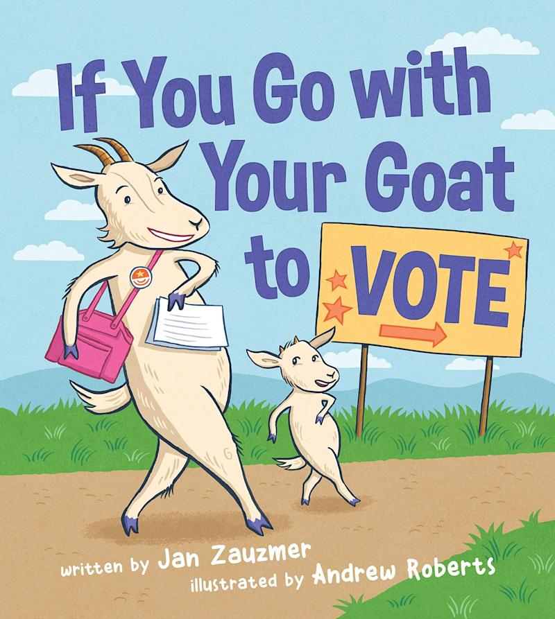 """""""If You Go With Your Goat to Vote"""" helps kids understand what happens on Election Day and aims to inspire future generations of voters. <i>(Available <a href=""""https://www.amazon.com/If-You-Your-Goat-Vote/dp/161519746X"""" target=""""_blank"""" rel=""""noopener noreferrer"""">here</a>)</i>"""