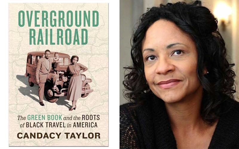 The Green Book and the Roots of Black Travel in America, by Candacy Taylor © Abrams Press, 2020; Author photo credit: Katrina Parks at Assertion Films