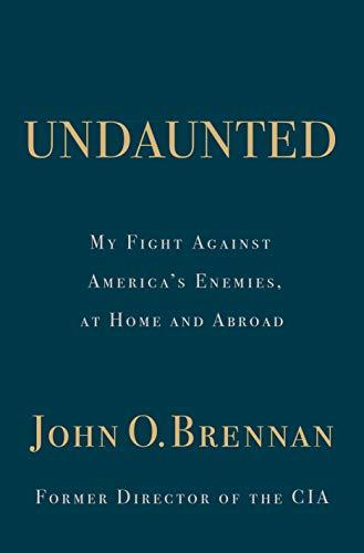 """Undaunted,"" by John Brennan (Amazon / Amazon)"