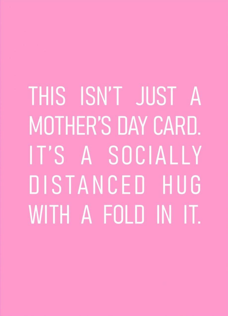This Isn't Just A Mother's Day Card It's A Socially Distanced Hug With A Fold In It Scribbler Mother's Day Card (Photo: Scribbler)