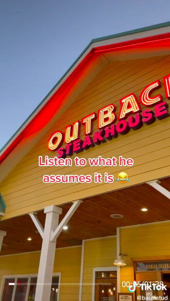 outback steakhouse with the text listen to what he assumes over it