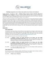 Wallbridge Expands the Lower Tabasco Zone and the Area 51 Zones to the Southwest (CNW Group/Wallbridge Mining Company Limited)