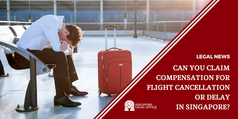 Can You Claim Compensation for Flight Cancellation or Delay in Singapore?