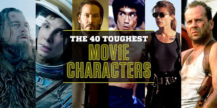 <p>There are a lot of ways to define toughness—from physicality and swagger to mental fortitude and strength of character—but as a film fan, you tend to know toughness when you see it. It's the way the character is framed, the way the music swells, or the sheer odds the movie places in the protagonist's way.</p><p>As such, some of the toughest men and women in film history are also some of the most beloved and heroic. Still others are shrewd, vengeful, and shockingly villainous. Whatever side they're on, the iconic folks on this list are all unrelentingly feisty—but one character trumps the rest in terms of toughness. Click through to find out who.</p><p><em>*Warning: Some entries contain heavy spoilers.</em></p>