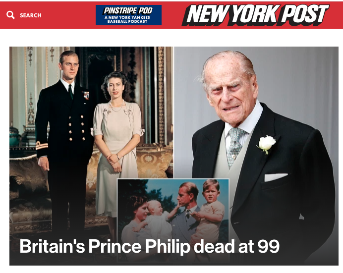 The New York post said Prince Philip was known for his 'easygoing humor, dapper wardrobe and sometimes startling frankness' (New York Post)