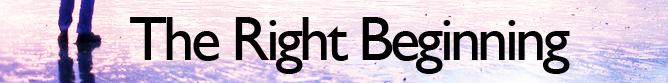 the right beginning banner