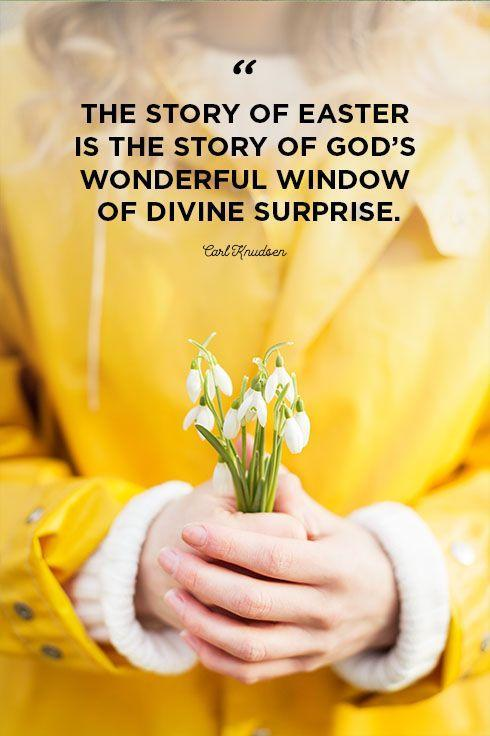"""<p>""""The story of Easter is the story of God's wonderful window of divine surprise.""""</p>"""