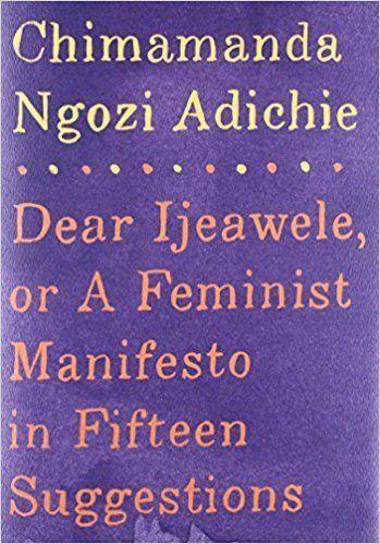 "<a href=""https://www.goodreads.com/book/show/33585392-dear-ijeawele-or-a-feminist-manifesto-in-fifteen-suggestions?from_search=true"" target=""_blank"">From Goodreads</a>: ""A few years ago, Chimamanda Ngozi Adichie received a letter from a dear friend from childhood, asking her how to raise her baby girl as a feminist. <i>Dear Ijeawele </i>is Adichie's letter of response."" <a href=""https://www.amazon.com/Ijeawele-Feminist-Manifesto-Fifteen-Suggestions/dp/152473313X/ref=sr_1_1_twi_har_2?s=books&ie=UTF8&qid=1509038266&sr=1-1&keywords=dear+ijeawele+or+a+feminist+manifesto+in+fifteen+suggestions"" target=""_blank"">Get it here</a>."