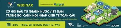 Informa Markets (Vietnam) and VWSA launches webinar on Investment opportunities for Vietnam's water sector in the context of global economic integration
