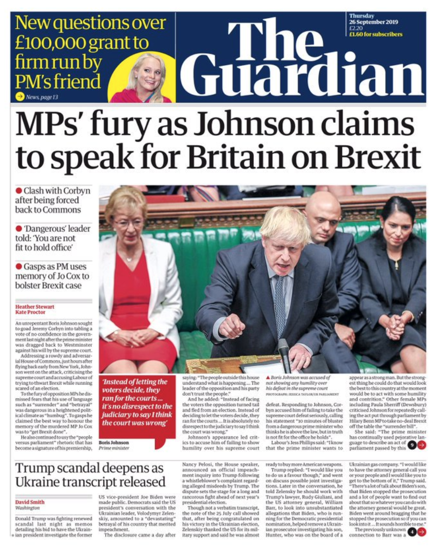 The Guardian's front page carried the headline: 'MPs' fury as Johnson claims to speak for Britain on Brexit'.