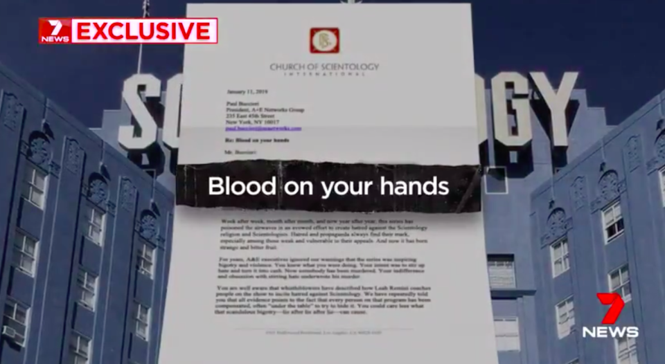 """In a letter obtained by Seven News titled 'Blood on your hands', Scientology accuses the A&E television network of paying """"for the hate that caused this murder"""". Source: 7News"""