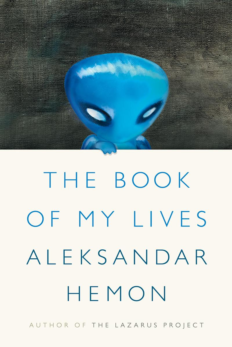 """This book cover image released by Farrar, Straus and Giroux shows """"The Book of My Lives,"""" by Aleksandar Hemon. (AP Photo/Farrar, Straus and Giroux)"""