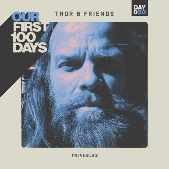 "Thor & Friends – ""Triangles"""