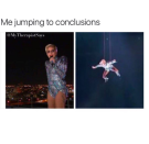 "<p>Lady Gaga, teaching us that we all make mistakes by jumping to conclusions. <a href=""https://www.instagram.com/mytherapistsays/"" rel=""nofollow noopener"" target=""_blank"" data-ylk=""slk:[Photo: My Therapist Says/Instagram]"" class=""link rapid-noclick-resp""><em>[Photo: My Therapist Says/Instagram]</em></a> </p>"