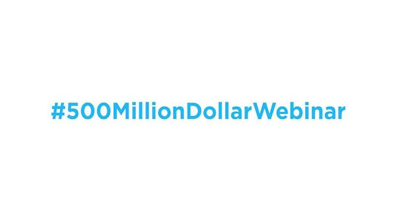 What Is the 500 Million Dollar Webinar?