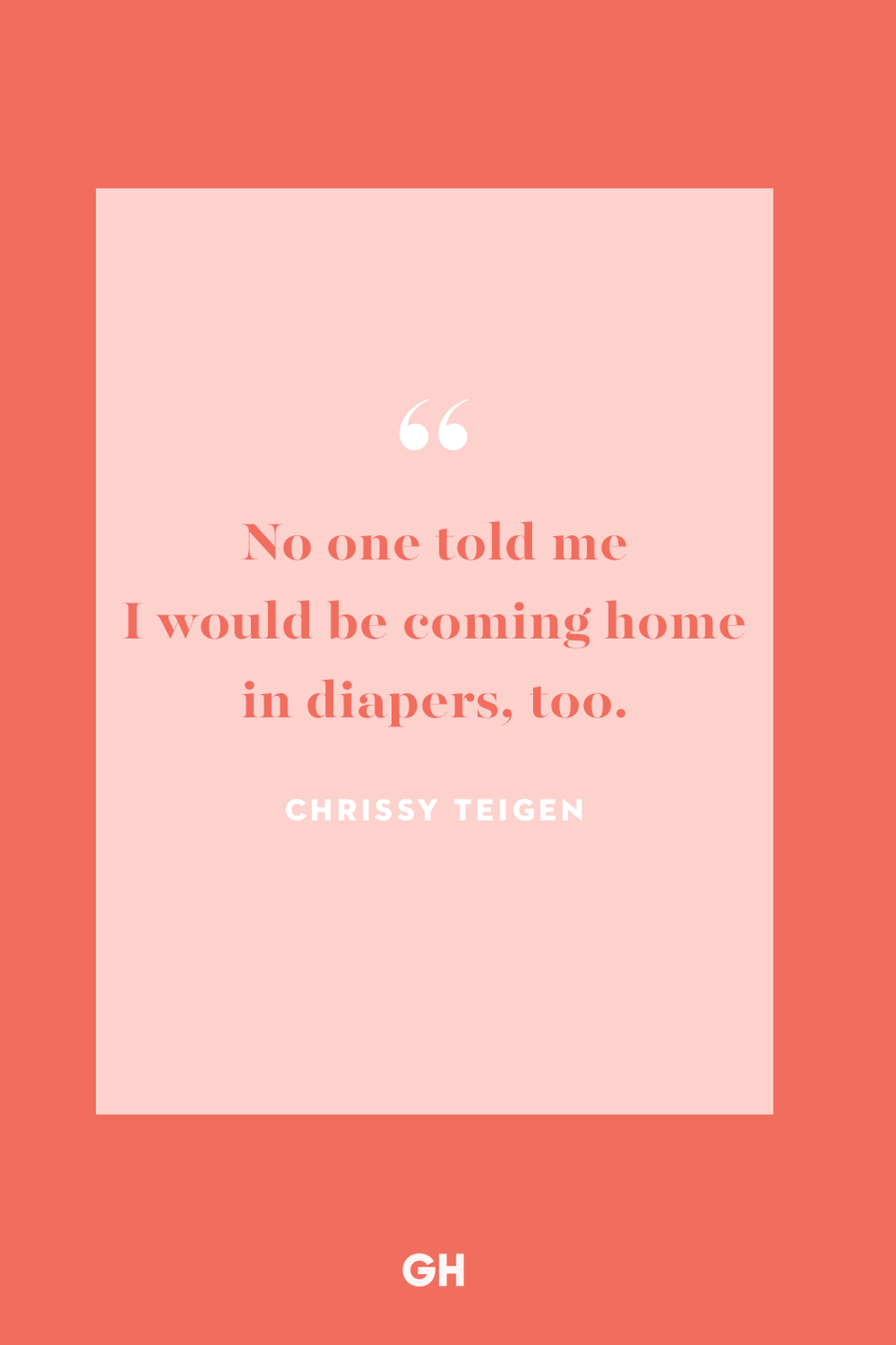 <p>No one told me I would be coming home in diapers, too.</p>