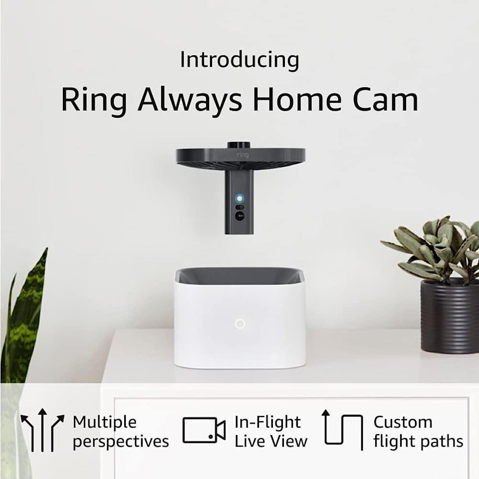 <p>Keep track of your home with the <span>Ring Always Home Cam </span> ($250). It's a flying indoor camera that will give you an in-depth view of your home from multiple perspectives while your away. Check to make sure your stove is off or if your window is open and so much more. Get yourself an invite to try out this innovative find!</p>
