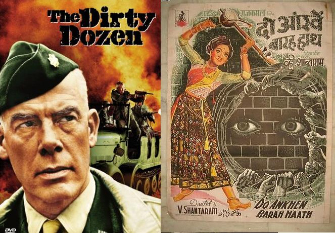 The Dirty Dozen (1967), Do Ankhen Barah Haath (1957): Robert Aldrich's 1976 movie 'The Dirty Dozen' based on the plot of 12 convicts trained into military men was notably based on V.Santaram's creation, 'Do Ankhen Barah Haath' that narrated the same story of jail convicts being transformed into good citizens some 10 years before the release of the former.