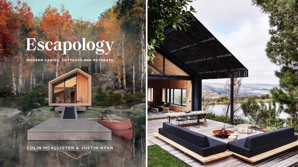 ESCAPOLOGY: MODERN CABINS, COTTAGES AND RETREATS - Indigo, $40